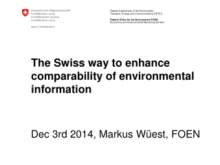 The Swiss way to enhance comparability of environmental information