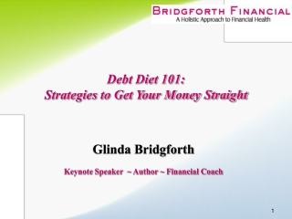 Debt Diet 101:   Strategies to Get Your Money Straight