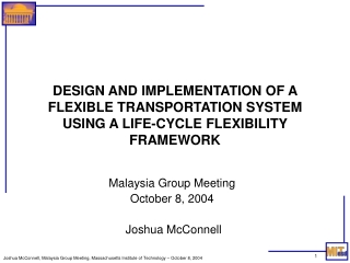 Malaysia Group Meeting October 8, 2004  Joshua McConnell