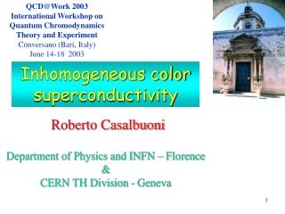 QCD@Work 2003 International Workshop on Quantum Chromodynamics Theory and Experiment