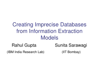 Creating Imprecise Databases from Information Extraction Models