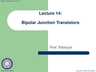 Lecture 14: Bipolar Junction Transistors