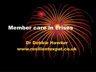 Member care in crises