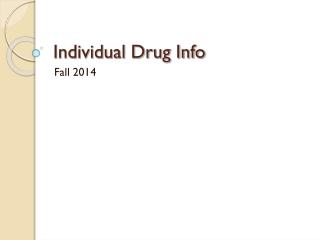 Individual Drug Info