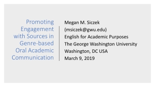 Promoting Engagement with Sources in Genre-based Oral Academic Communication