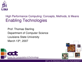 High Performance Computing: Concepts, Methods, & Means Enabling Technologies