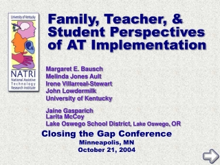 Family, Teacher, & Student Perspectives of AT Implementation