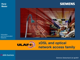 xDSL and optical network access family