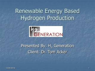 Renewable Energy Based Hydrogen Production