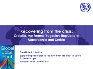 Recovering from the crisis: Croatia, the former Yugoslav Republic of Macedonia and Serbia