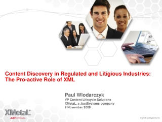 Content Discovery in Regulated and Litigious Industries:  The Pro-active Role of XML