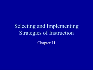 Selecting and Implementing Strategies of Instruction