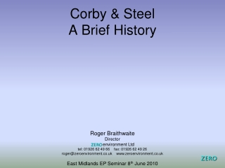 Corby & Steel A Brief History