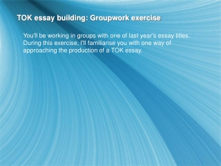 TOK essay building: Groupwork exercise