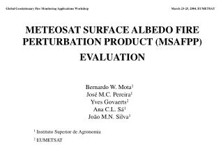 METEOSAT SURFACE ALBEDO FIRE PERTURBATION PRODUCT (MSAFPP) EVALUATION