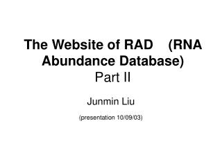 The Website of RAD    (RNA Abundance Database) Part II