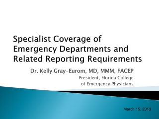 Specialist Coverage of Emergency Departments and Related Reporting Requirements