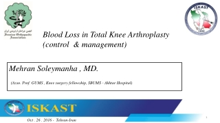 Blood Loss in Total Knee Arthroplasty (control  & management)