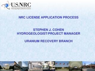 NRC LICENSE APPLICATION PROCESS