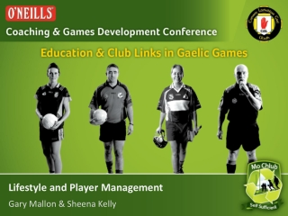 Lifestyle and Player Management