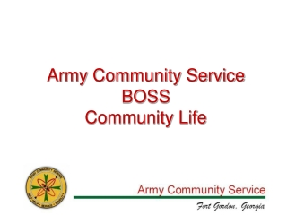 Army Community Service   BOSS                           Community Life