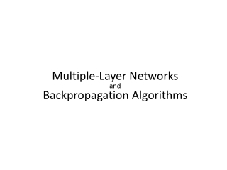 M ultiple - L ayer N etworks and Backpropagation Algorithms