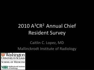 2010 A 3 CR 2   Annual Chief Resident Survey