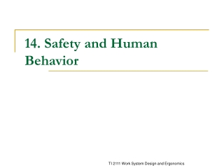 14. Safety and Human Behavior