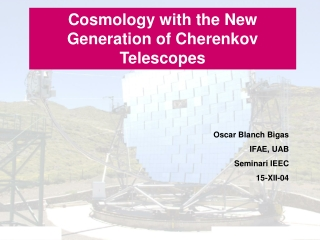 Cosmology with the New Generation of Cherenkov Telescopes
