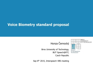 Voice Biometry standard proposal