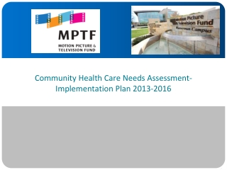 Community Health Care Needs Assessment- Implementation Plan 2013-2016