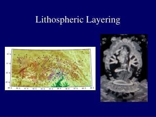 Lithospheric Layering
