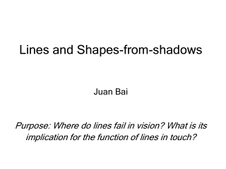 Lines and Shapes-from-shadows