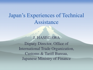 Japan's Experiences of Technical Assistance