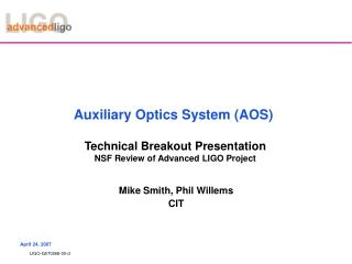 Auxiliary Optics System (AOS)