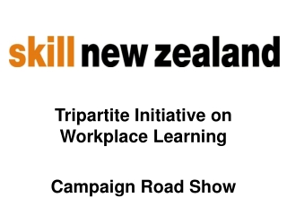 Tripartite Initiative on Workplace Learning Campaign Road Show