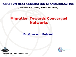Migration Towards Converged Networks