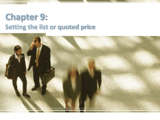 Chapter 9: Setting the list or quoted price