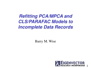 Refitting PCA/MPCA and CLS/PARAFAC Models to Incomplete Data Records