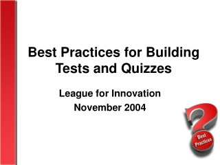 Best Practices for Building Tests and Quizzes