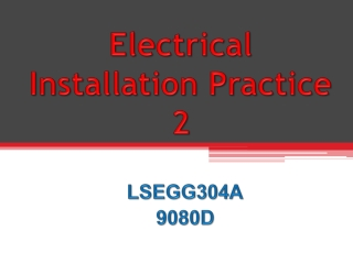 Electrical Installation Practice 2