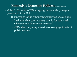 Kennedy's Domestic Policies  Section-1 846-849
