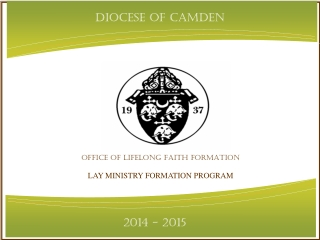 OFFICE OF LIFELONG FAITH FORMATION LAY MINISTRY FORMATION PROGRAM
