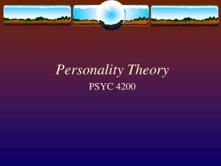 Personality Theory PSYC 4200