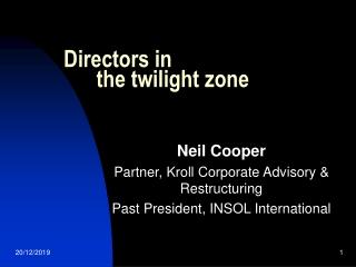 Directors in        the twilight zone