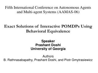 Fifth International Conference on Autonomous Agents and Multi-agent Systems (AAMAS-06)