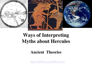 Ways of Interpreting  Myths about Hercules
