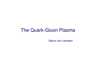 The Quark-Gluon Plasma
