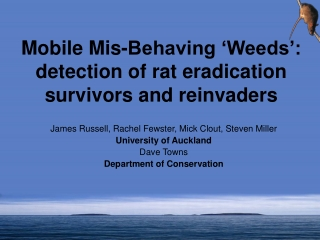 Mobile Mis-Behaving 'Weeds': detection of rat eradication survivors and reinvaders