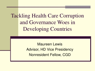 Tackling Health Care Corruption and Governance Woes in Developing Countries